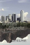 Border Ghosts the fourth of the Deputy Ricos series